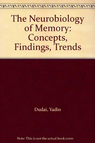 9780198542612: The Neurobiology of Memory: Concepts, Findings, Trends
