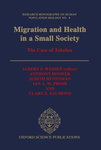 Migration and Health in a Small Society: Anthony Hooper; Judith