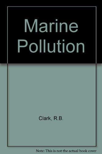 9780198542636: Marine Pollution