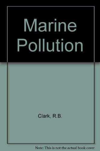 9780198542636: Marine Pollution