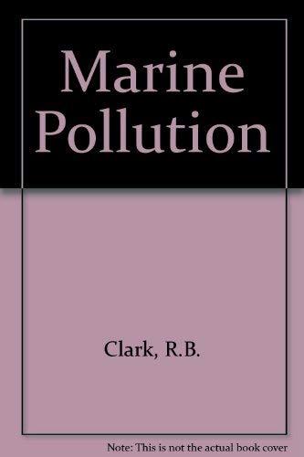 9780198542650: Marine Pollution