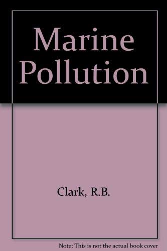 9780198542650: Marine Pollution