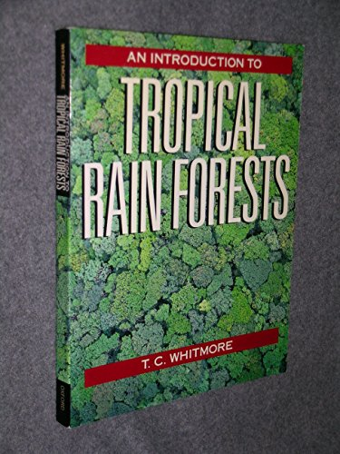 9780198542766: An Introduction to Tropical Rain Forests