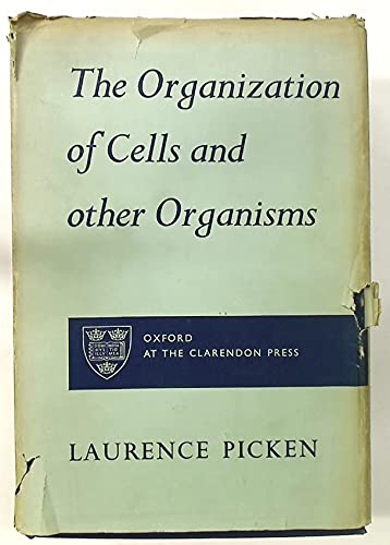 9780198543381: The Organization of Cells and Other Organisms