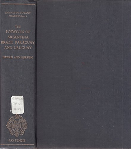 9780198543640: The potatoes of Argentina, Brazil, Paraguay, and Uruguay;: A biosystematic study, (Annals of botany memoirs)