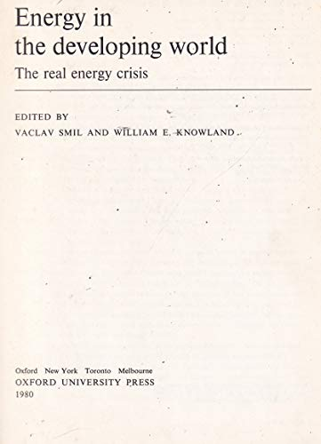 9780198544258: Energy in the Developing World: The Real Energy Crisis