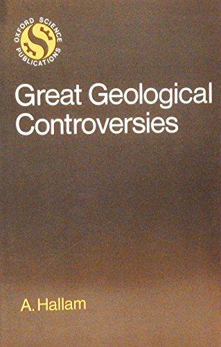 9780198544302: Great Geological Controversies