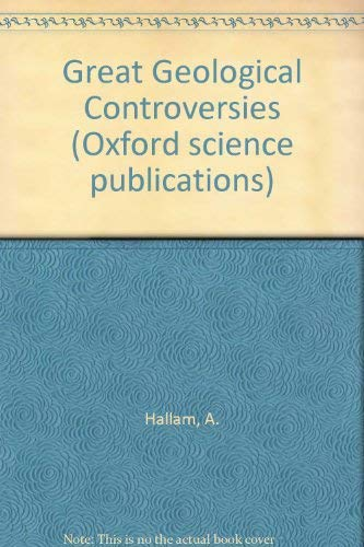 9780198544319: Great Geological Controversies (Oxford science publications)