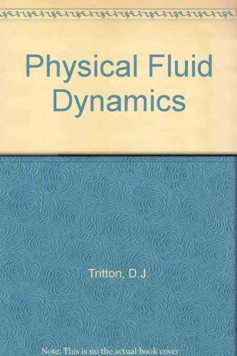 9780198544890: Physical Fluid Dynamics