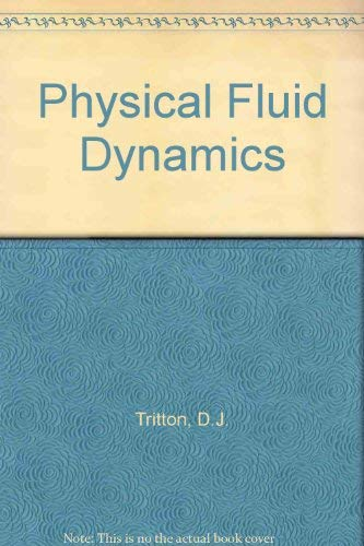 9780198544890: Physical Fluid Dynamics (Oxford science publications)