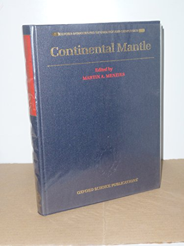 9780198544968: Continental Mantle (Oxford Monographs on Geology and Geophysics)