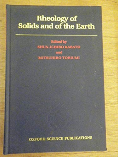 9780198544975: Rheology of Solids and of the Earth