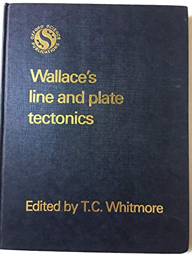 9780198545453: Wallace's Line and Plate Tectonics (Oxford Biogeography Series)