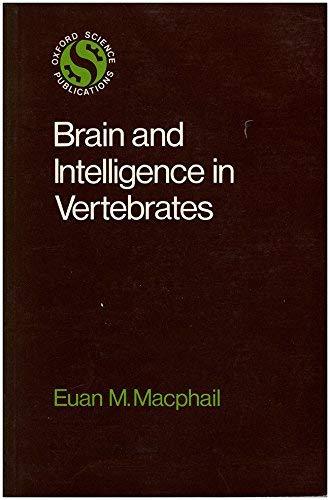 9780198545514: Brain and Intelligence in Vertebrates
