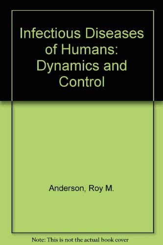 9780198545996: Infectious Diseases of Humans: Dynamics and Control (Oxford science publications)