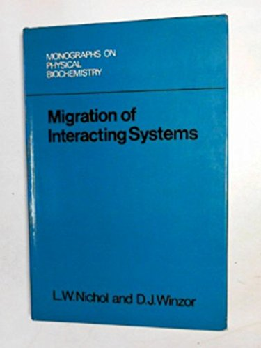 9780198546177: Migration of Interacting Systems (Monographs on Physical Biochemistry)