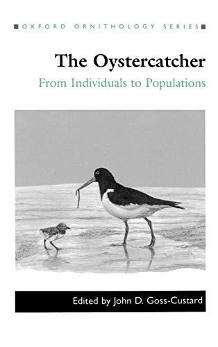9780198546474: The Oystercatcher: From Individuals to Populations (Oxford Ornithology Series)