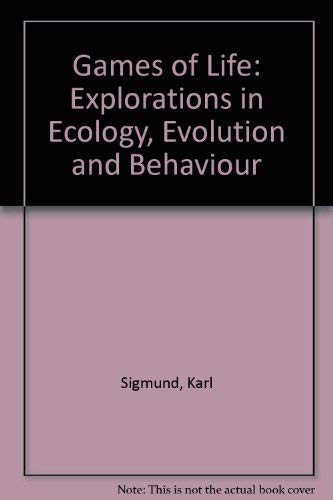 9780198546658: Games of Life: Explorations in Ecology, Evolution and Behaviour