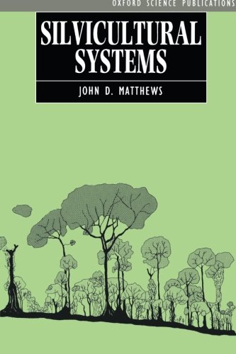 9780198546702: Silvicultural Systems
