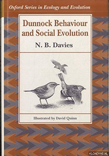 9780198546740: Dunnock Behaviour and Social Evolution (Oxford Series in Ecology and Evolution)