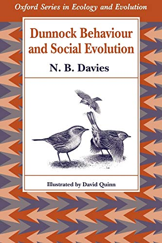 9780198546757: Dunnock Behaviour and Social Evolution (Oxford Series in Ecology and Evolution)