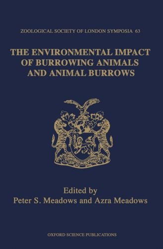 9780198546801: The Environmental Impact of Burrowing Animals and Animal Burrows (Symposia of the Zoological Society of London)