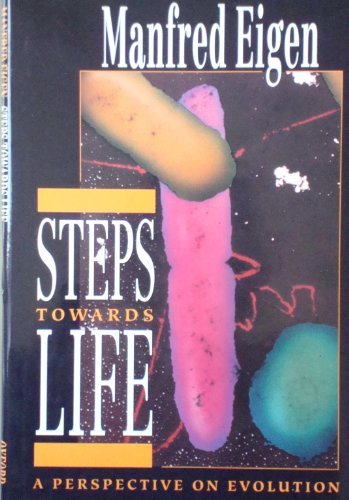 9780198547518: Steps towards Life: A Perspective on Evolution