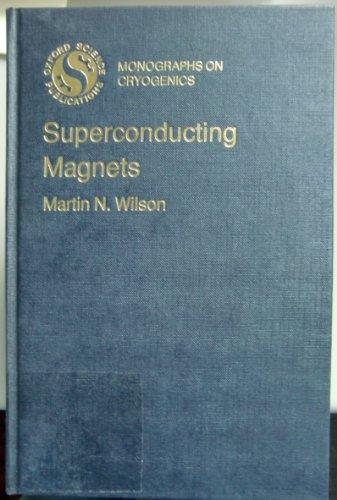 9780198548058: Superconducting Magnets (Monographs on Cryogenics)