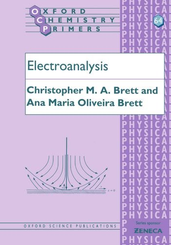 9780198548164: Electroanalysis (Oxford Chemistry Primers)