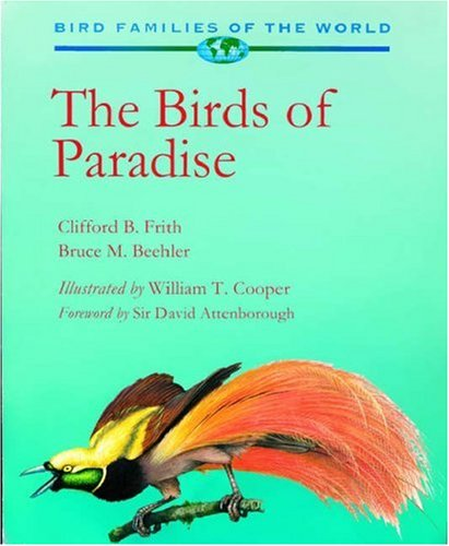 9780198548539: The Birds of Paradise: Paradisaeidae