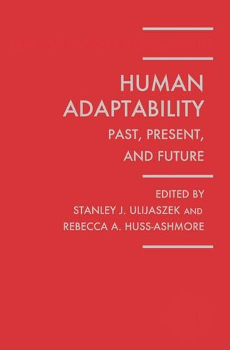 Human Adaptability: Past, Present, and Future: The First Parkes Foundation Workshop, Oxford, ...