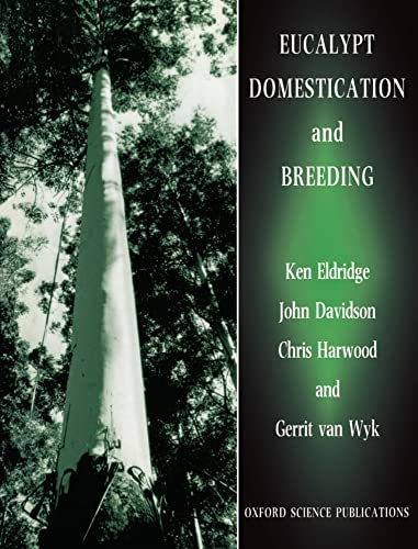 9780198548669: Eucalypt Domestication and Breeding