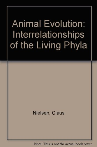 9780198548683: Animal Evolution: Interrelationships of the Living Phyla