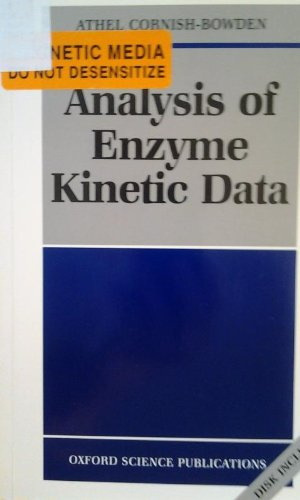 Analysis of Enzyme Kinetic Data: Cornish-Bowden, Athel