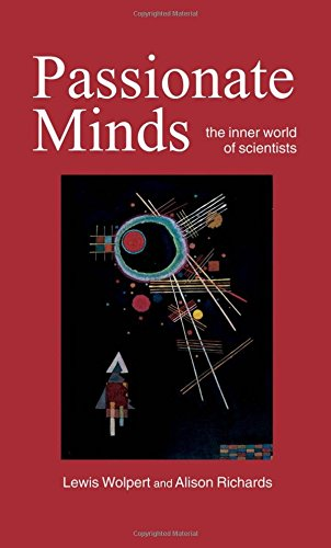 9780198549048: Passionate Minds: The Inner World of Scientists