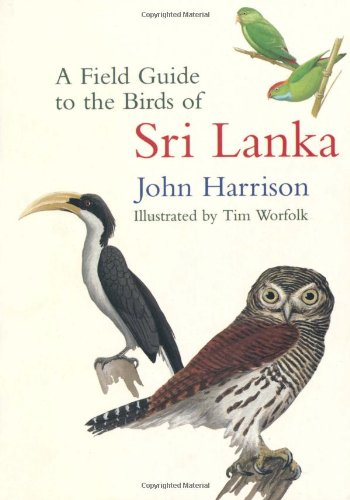 A Field Guide to the Birds of Sri Lanka (9780198549604) by John Harrison