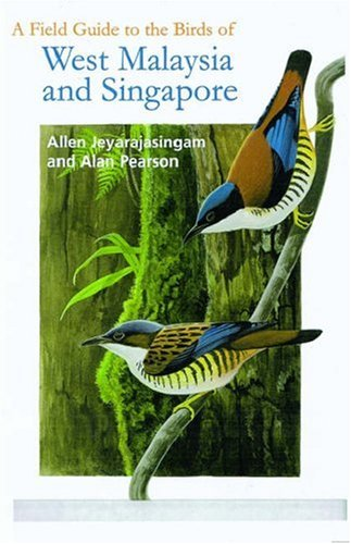 9780198549628: A Field Guide to the Birds of West Malaysia and Singapore