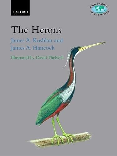 9780198549819: The Herons: Ardeidae (Bird Families of the World)