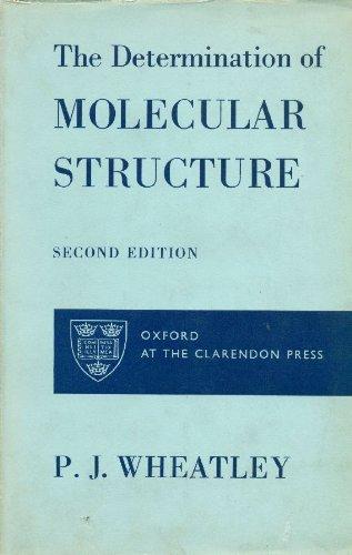 9780198551218: Determination of Molecular Structure