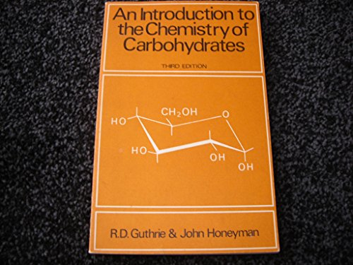 9780198551232: Introduction to the Chemistry of Carbohydrates