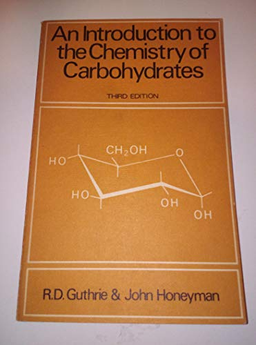 9780198551249: AN INTRODUCTION TO THE CHEMISTRY OF CARBOHYDRATES