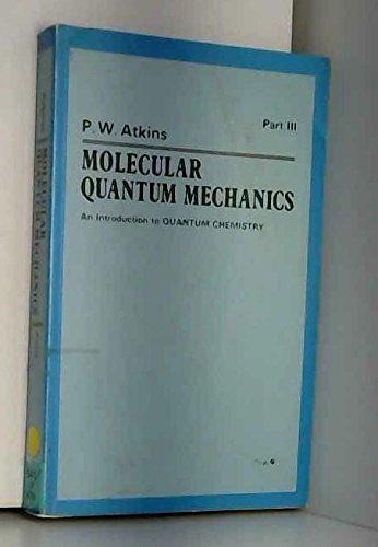 9780198551300: Molecular Quantum Mechanics Vol 2 PT 3