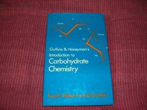 9780198551423: Introduction to Carbohydrate Chemistry