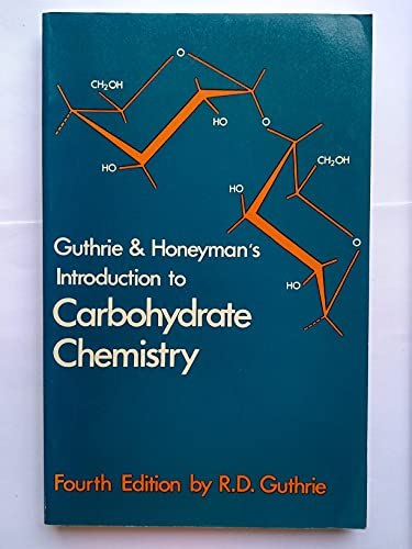 9780198551430: Introduction to Carbohydrate Chemistry