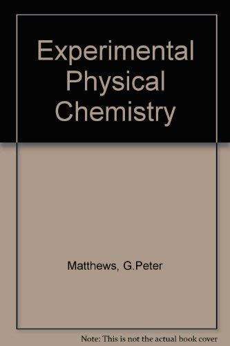 9780198551621: Experimental Physical Chemistry