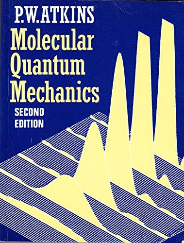 9780198551706: Molecular Quantum Mechanics