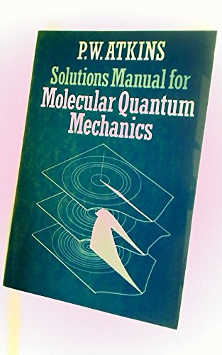 9780198551805: Solutions Manual for Molecular Quantum Mechanics