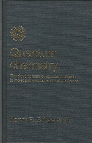 """9780198551836: Quantum Chemistry: The Development of """"ab Initio"""" Methods in Molecular Electronic Structure Theory"""