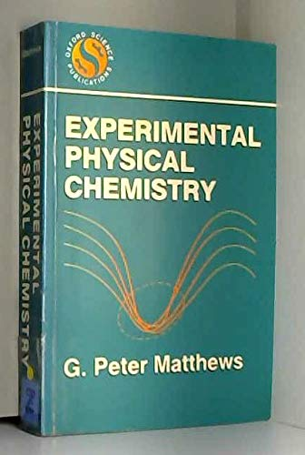 9780198552123: Experimental Physical Chemistry