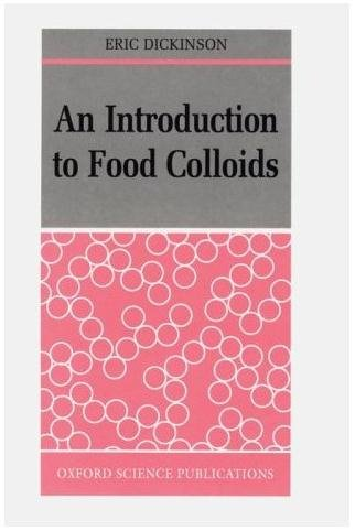9780198552239: An Introduction to Food Colloids